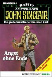 John Sinclair - Sammelband 4: Angst ohne Ende