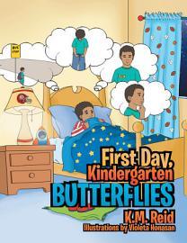 First Day  Kindergarten Butterflies