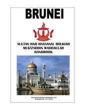 Brunei Sultan Haji Hassanal Bolkiah Muizzaddin Waddaulah Handbook