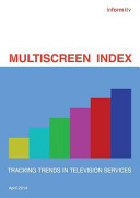 Multiscreen Index: Tracking Trends in Television