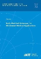 Body Matched Antennas for Microwave Medical Applications PDF
