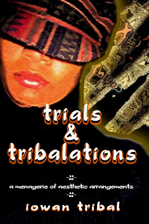 Trials   Tribalations