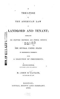 A Treatise on the American Law of Landlord and Tenant PDF