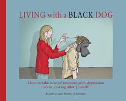Living with a Black Dog PDF