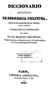 Diccionario analítico de economía política: Volumen 1