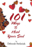 101 Ways to Heal Your Soul