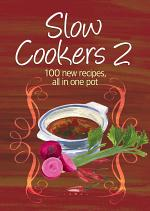 Easy Eats: Slow Cookers 2