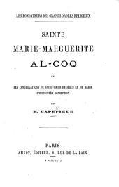 Sainte Marie-Marguérite Al-Coq et les Congrégations du Sacré Cœur de Jésus et de Marie l'Immaculée Conception