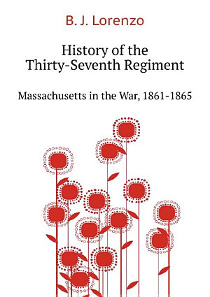 History of the Thirty Seventh Regiment
