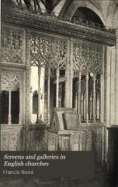 Screens and Galleries in English Churches: Volume 2