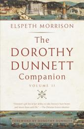 The Dorothy Dunnett Companion: Volume 2