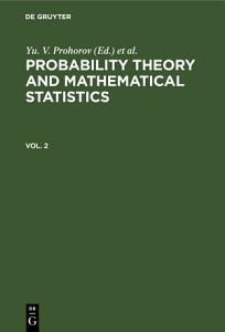 Probability Theory and Mathematical Statistics  Vol  2 PDF