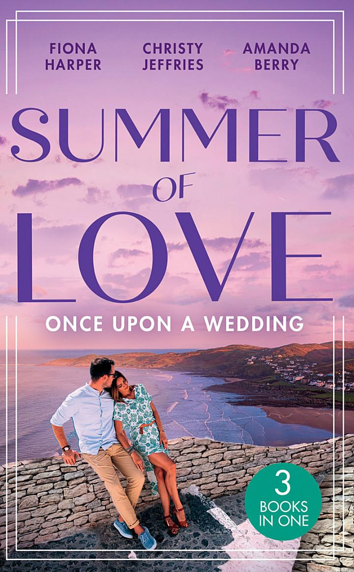 Summer Of Love: Once Upon A Wedding: Always the Best Man / Waking Up Wed / One Night with the Best Man