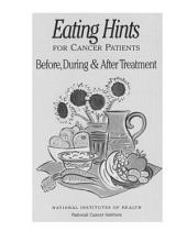 Eating Hints for Cancer Patients: Before, During and After Treatment