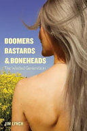 Boomers  Bastards and Boneheads PDF