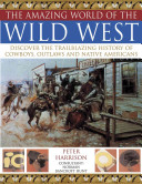 The Amazing World of the Wild West