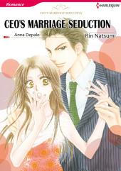CEO'S MARRIAGE SEDUCTION: Harlequin Comics
