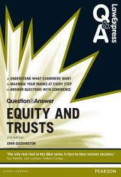 Law Express Question and Answer: Equity and Trusts: Edition 2