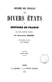Histoire des français des divers états ou Histoire de France au cinq derniers siècles: Volume2