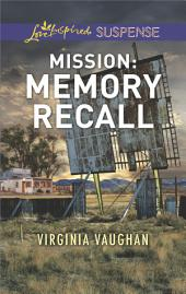 Mission: Memory Recall