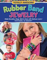 Totally Awesome Rubber Band Jewelry PDF