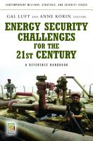 Energy Security Challenges for the 21st Century  A Reference Handbook PDF