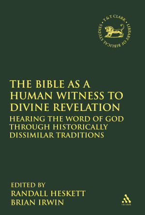 The Bible as a Human Witness to Divine Revelation PDF
