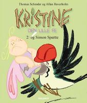 Kristine, den lille fe #2: Kristine, den lille fe og Simon Spætte