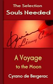 A Voyage to the Moon: Souls Needed for You