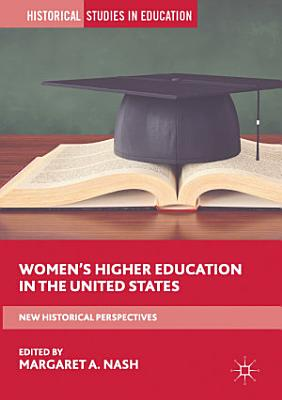 Women   s Higher Education in the United States
