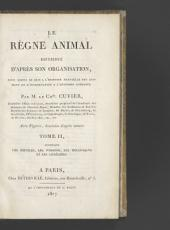 Le règne animal distribué d'après son organisation: pour servir de base a l'histoire naturelle des animaux et d'introduction a l'anatomie comparée, Volume3