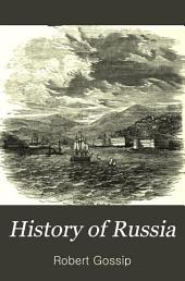 History of Russia: From the Earliest Times to 1880