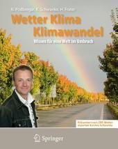 Wetter, Klima, Klimawandel: Wissen für eine Welt im Umbruch