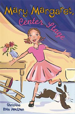 Mary Margaret  Center Stage PDF