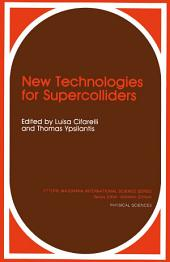 New Technologies for Supercolliders