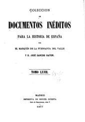 Colección de documentos inéditos para la historia de España: Volúmenes 67-68