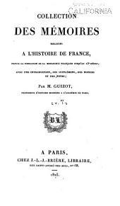 Collection des mémoires relatifs à l'histoire de France depuis la fondation de la monarchie française jusqu'au 13e siècle: Avec une introduction, des supplémens, des notices et des notes, Volume7