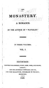 The Monastery: A Romance, Volume 1