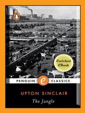 The Jungle: A Penguin Enriched eBook Classic