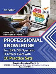 Professional Knowledge for IBPS  SBI Specialist IT Officer Exam with 10 Practice Sets   3rd Edition PDF
