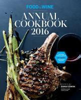 Food   Wine Annual Cookbook 2016 PDF