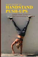 Basic Guide To Handstand Push-Ups