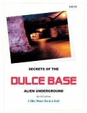 Secrets of the Dulce Base Alien Underground