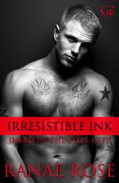 Irresistible Ink: Inked in the Steel City #6