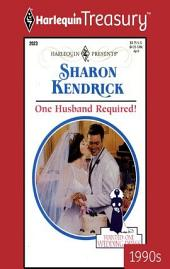 One Husband Required!