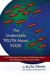 The Undeniable Truth about Food Book