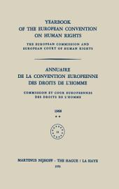 Yearbook of the European Convention on Human Rights / Annuaire de la Convention Europeenne des Droits de L'Homme: The European Commission and European Court of Human Rights / Commission et Cour Europeennes des Droits de L'Homme
