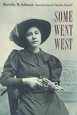Some Went West