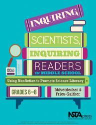 Inquiring Scientists  Inquiring Readers in Middle School PDF