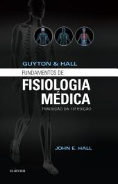 Guyton & Hall Fundamentos de Fisiologia: Edição 13